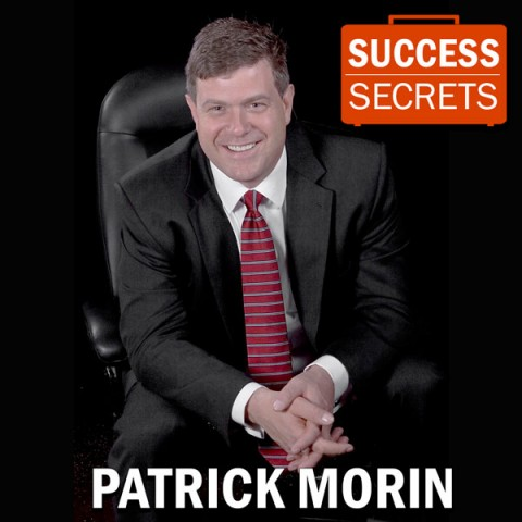 PATRICK MORIN on Success Secrets