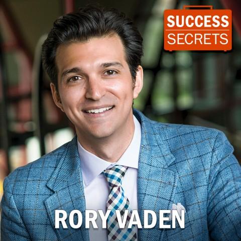Rory Vaden, Success Secrets