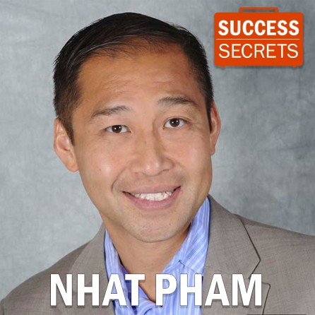 Nhat Pham Success Secrets Episode X